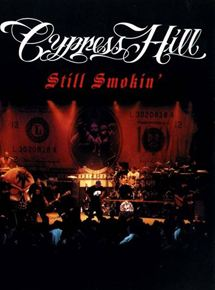 Cypress Hill : Still Smokin