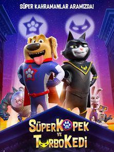Süper Köpek ve Turbo Kedi Dublajlı Fragman
