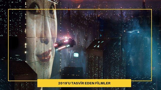 2019'u Önceden Tahmin Eden Filmler