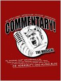 Commentary ! The Musical
