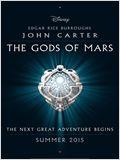 John Carter: The Gods of Mars
