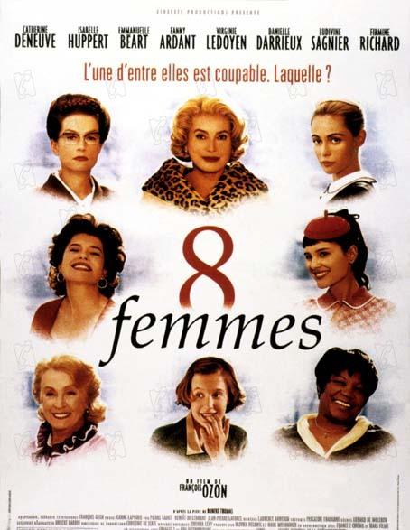 8 Kadin : Fotograf Catherine Deneuve, Danielle Darrieux, Emmanuelle Béart, Fanny Ardant, Firmine Richard
