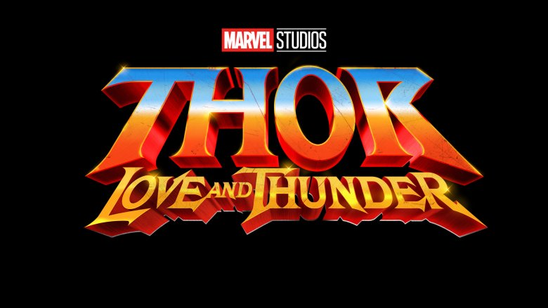 Thor: Love and Thunder - 11 Şubat 2022