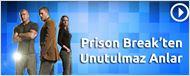 Prison Break'ten Unutulmaz Anlar