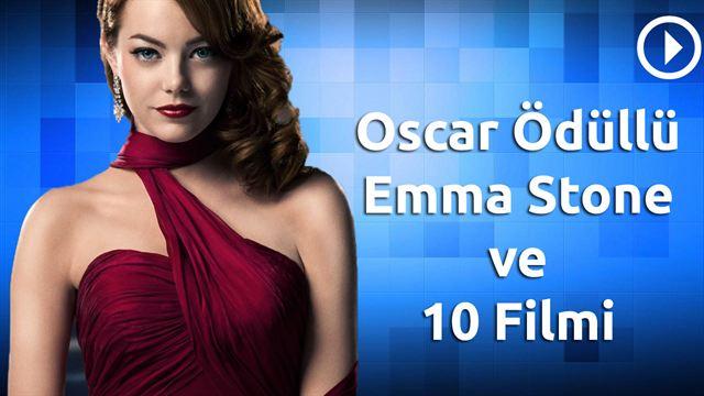Oscar Ödüllü Emma Stone'un 10 Filmi