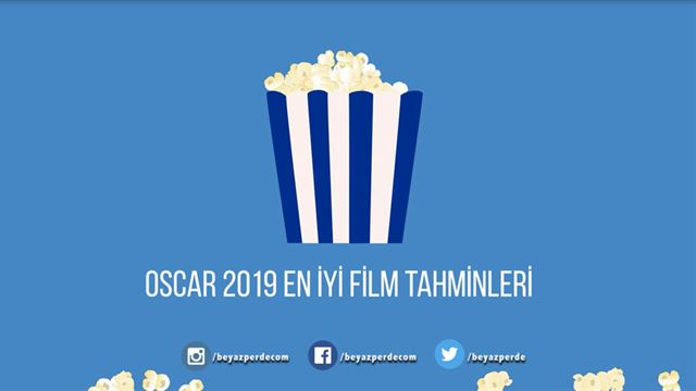 Oscar 2019 En İyi Film Tahminleri