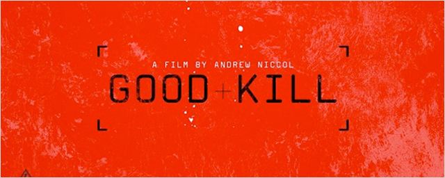Good Kill Filminden İlk Poster!