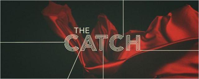 The Catch'ten Yeni Fragman!