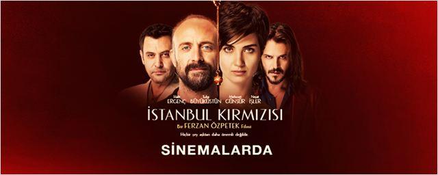Ferzan Özpetek İmzalı İstanbul Kırmızısı Filmi Sinemalarda!