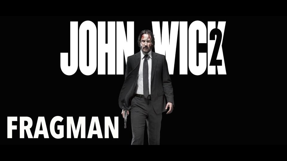 John Wick 2 Türkçe Altyazılı Fragman -2 - Beyazperde.com