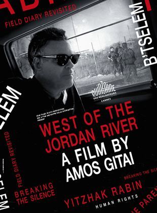 West Of The Jordan River (Field Diary Revisited)