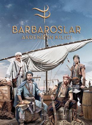Barbaroslar: Akdeniz'in Kılıcı