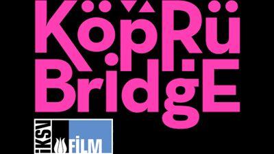 Köprüde Buluşmalar'ın Kısa Film Atölyesi Seçkisi Açıklandı