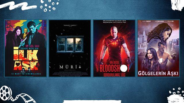 """Vizyondaki Filmler: """"İlk Aşk"""", """"Bloodshot: Durdurulamaz Güç"""""""